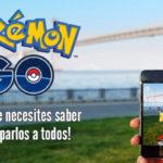 pokemon-go-todo-lo-que-necesitas-saber-nolapeles