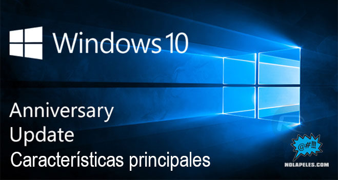 caracteristicas-principales-windows-10-anniversary-update